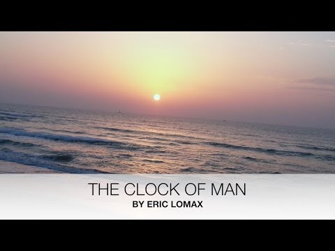 The Clock of Man - Eric Lomax