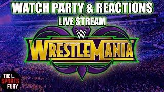 WWE WrestleMania 34 Live Reactions Pt. 1