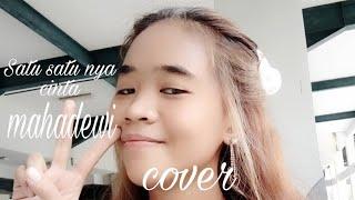 Satu Satunya Cinta - Mahadewi Cover by Anisa Fitri