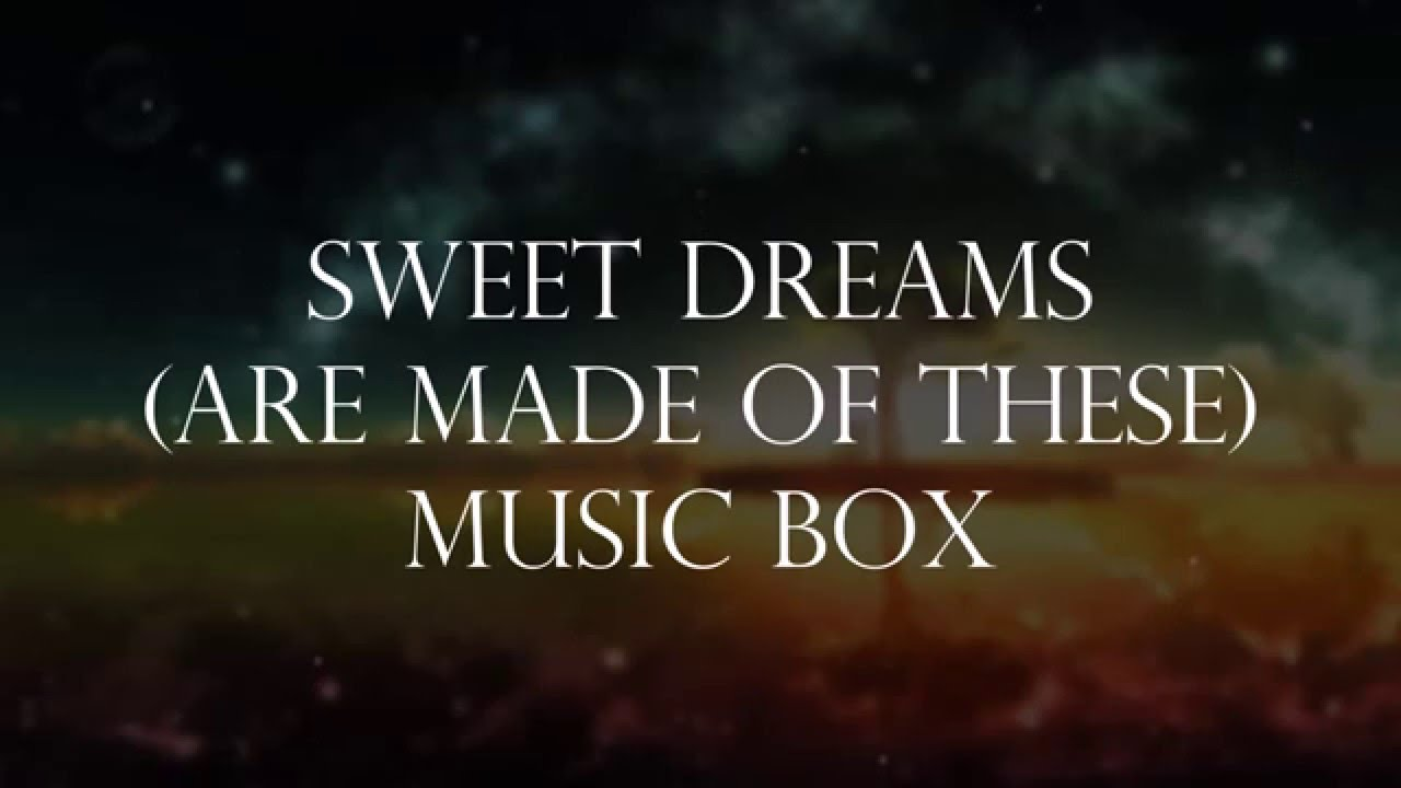 Eurythmics – Sweet Dreams (Are Made of This) Lyrics