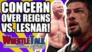 WWE CONCERNED About Brock Lesnar Vs. Roman Reigns!  | WrestleTalk News Mar. 2018 thumbnail