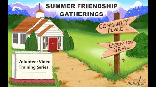 2021 Summer Friendship Gathering Large Group lesson Day 1