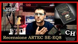 ARTEC SE-EQ8 - pedale Equalizzatore per Chitarra: Unboxing, Caratteristiche e prove con Chitarra