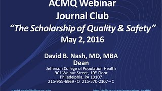 acmq webinar the scholarship of quality and safety may 2 2016