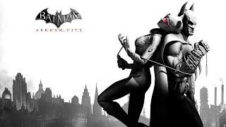 Фильм Batman: Arkham City Полнометражный игрофильм