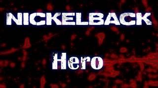 Download Nickelback - Hero HQ (Original) Mp3 and Videos