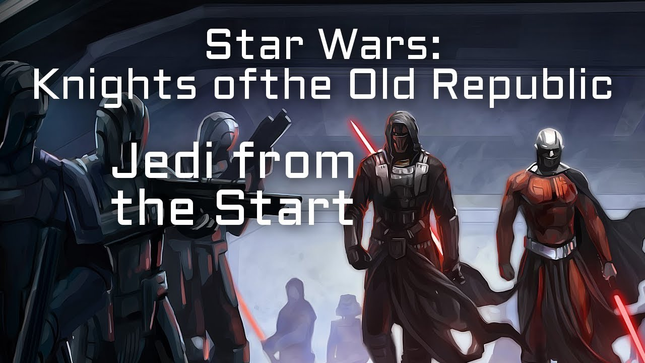 Jedi from the Start at Knights of the Old Republic Nexus
