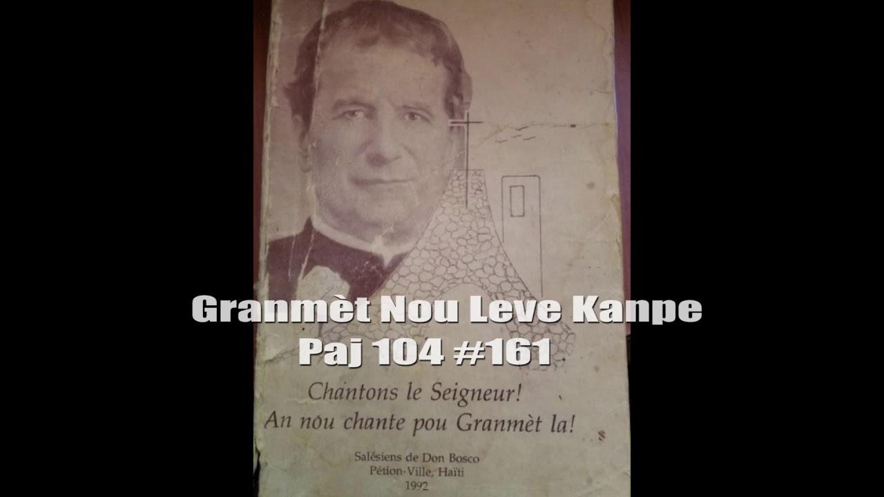 """Download """"Granmèt Nou Leve Kanpe"""" Chant Catholique Haitien"""