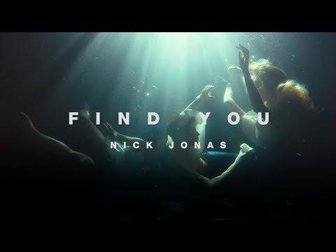 Nick Jonas - Find You [Trailer]