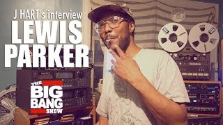 "LEWIS PARKER x DJ J HART - ""Eyes Of Dream"" interview #BBS"