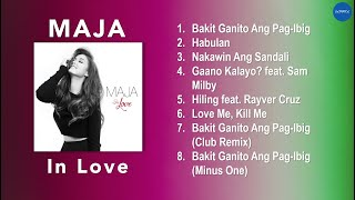 Maja Salvador | Maja In Love | NON-STOP