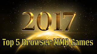 Top 5 Browser MMO Games 2017