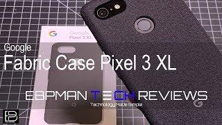 Official Google Pixel 3 XL Fabric Case #teampixel