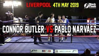 PROSPECT CONNOR BUTLER VS PABLO NARVAEZ | BBTV | BLACK FLASH PROMOTIONS LIVERPOOL