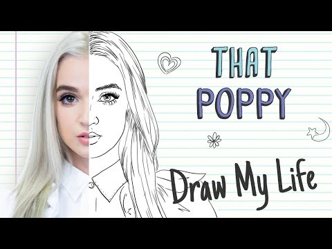 POPPY   Draw My Life