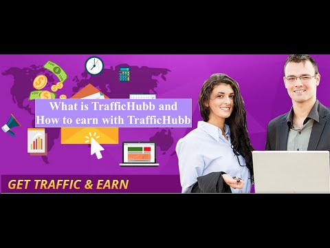 TrafficHubb| What is TrafficHubb and How to earn with TrafficHubb