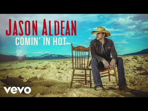 Jas Aldean  Comin In Hot Audio