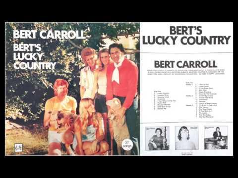 Bert Carroll - Bert's Lucky Country (full album vinyl rip of ANJI - VOL. 2)