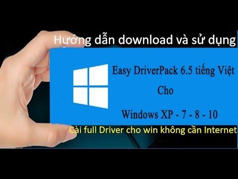 Cách cài Driver cho windows tự động bằng Easy DriverPack