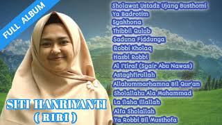 Sholawat Full Album Siti Hanriyanti (RIRI) | Sholawat Penyejuk Hati