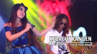 [4.20 MB] Via Vallen - Kebacut Kangen (Official Music Video)