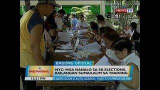 BT: NYC: Mga nanalo sa sk elections, kailangan sumailalim sa training