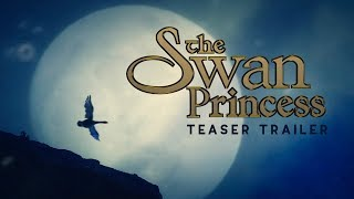 Live-Action Concept Trailer | The Swan Princess