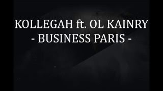 Kollegah ft. Ol Kainry - Business Paris [Lyrics Video + Übersetzung]