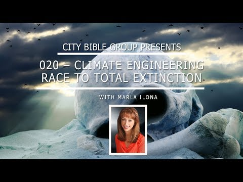 Climate Engineering: The Race To Total Extinction | City Bible Group