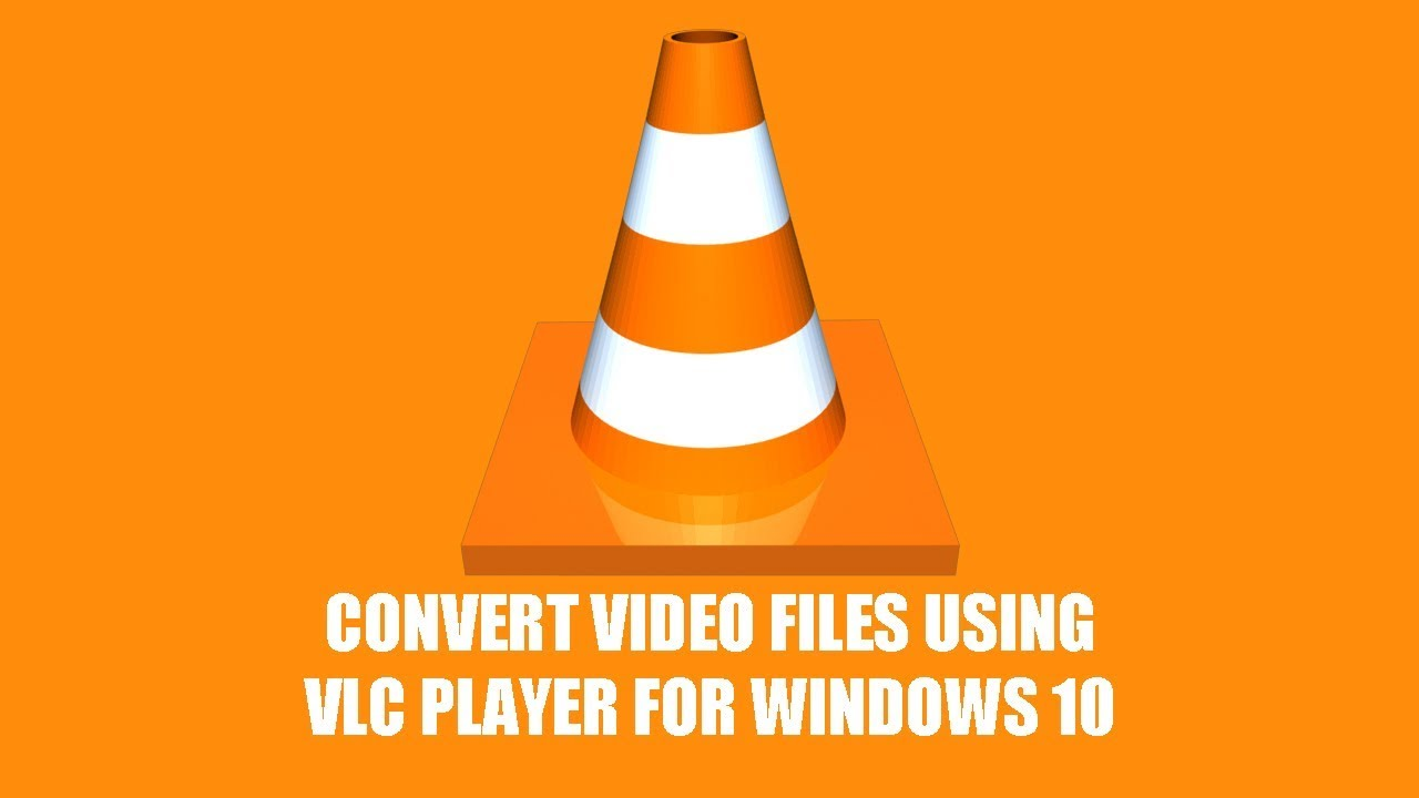 How To Convert Video Files For Free Using Vlc Media Player Convert Mkv Mp4 Avi Mp3 Youtube