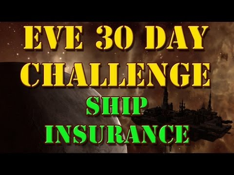 EVE Challenge - Ship Insurance - Episode 3
