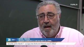 Sécurité contre liberté ? : la Ligue des Droits de l'Homme pose le débat