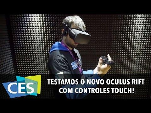 TESTAMOS O NOVO OCULUS RIFT COM CONTROLES TOUCH! #CES2016