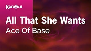Karaoke All That She Wants Ace Of Base