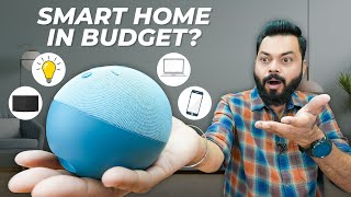 How To Turn Your Home Into a Smart Home Under ₹5,000? ⚡ Feat. Amazon Echo Dot 4th Gen & More