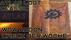 """AtlasLoot Classic "" [WoW Addon Check der Woche]"