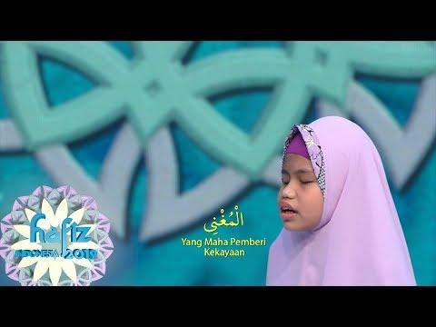 HAFIZ INDONESIA 2019 | Lantunan Asmaul Husna Yang Indah Dari Kayla | [23 Mei 2019]