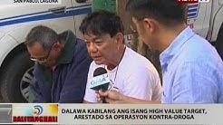BT: Dalawa kabilang ang isang high value target, arestado sa operasyon kontra-droga