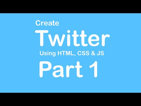 Create Twitter Website Using HTML - CSS - JS - Part 1
