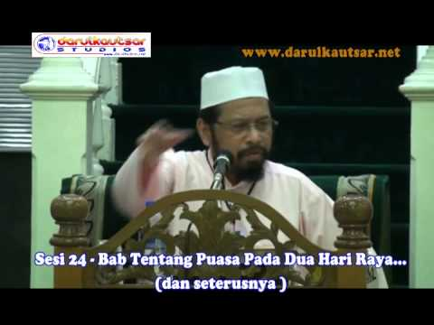 Sunan Abu Daud : Syarah Hadith -  Kitab Puasa - Sesi 24 - 211014