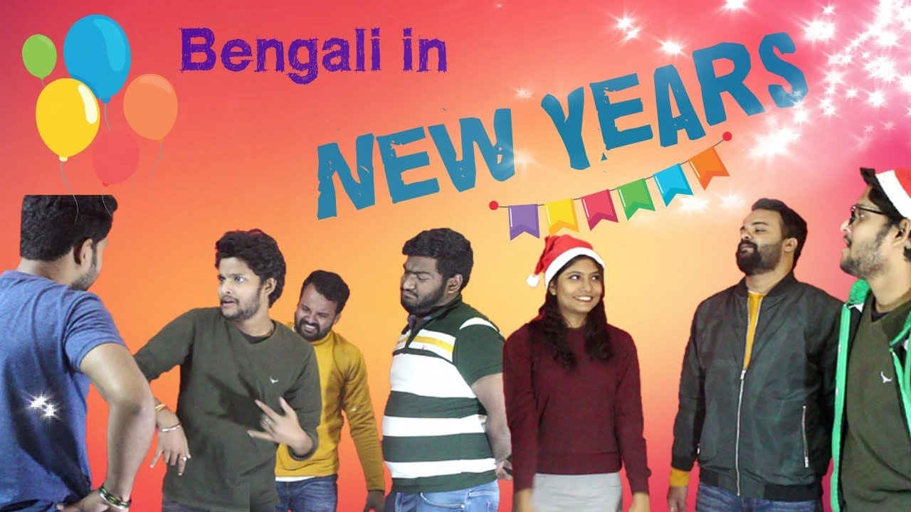 Bengalis In New Years | Bengali comedy video | Mr. Kapri