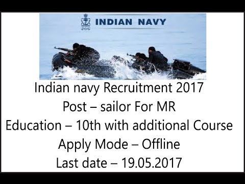 Indian Navy Recruitment 2017, Matricalation with Course, apply Offline Before- 19.05.2017