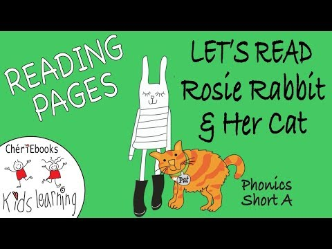 Learn To Read With Rosie Rabbit & Her Cat | Short A Vowel | English Phonics Reading For Kids