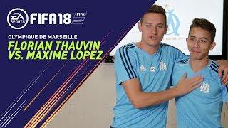 FIFA 18 - Olympique de Marseiille : Florian Thauvin vs. Maxime Lopez