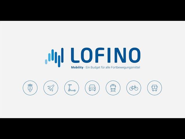 Mobilitätsbudgets in zwei Minuten? LOFINO Mobility