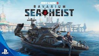 Just Cause 3 - Bavarium Sea Heist - Launch Trailer | PS4