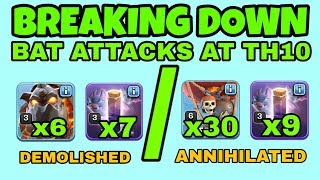 BAT SPELL ATTACKS IN DETAIL AT TH10 | COC | CLASH OF CLANS | 6 HOUNDS