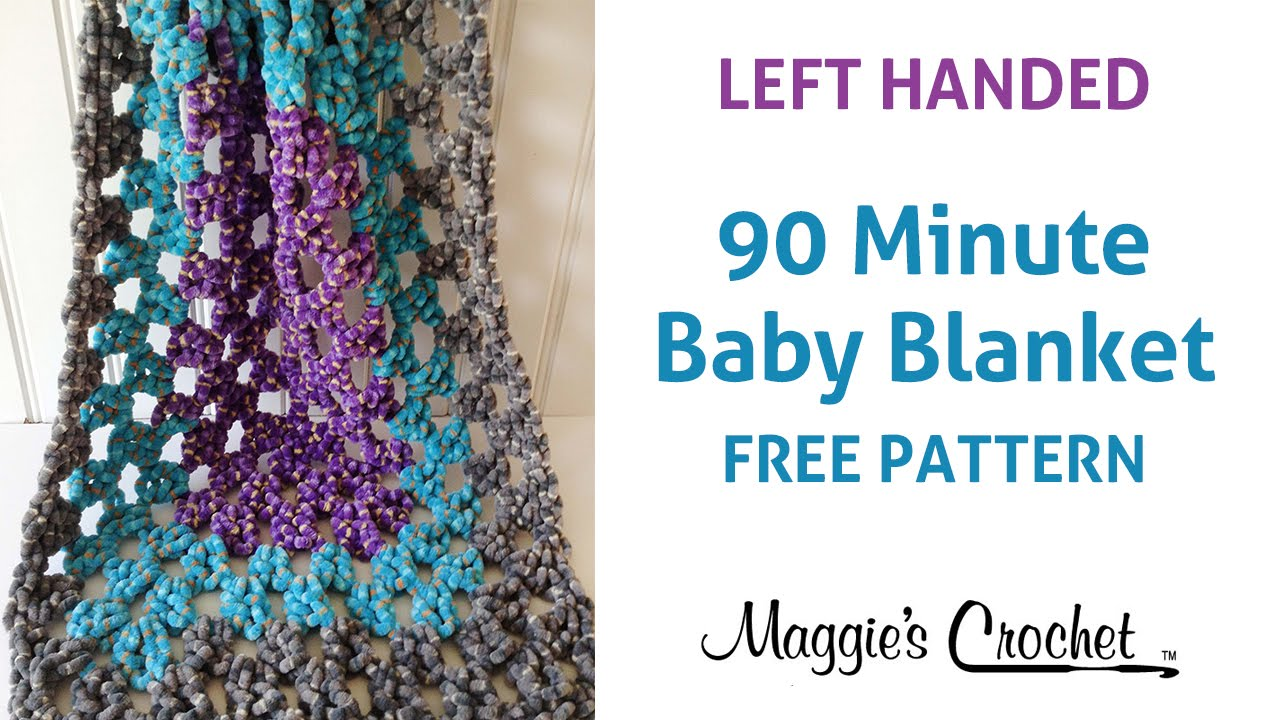 Crocheting Left Handed : 90 Minute Baby Blanket Free Crochet Pattern - Left Handed - YouTube