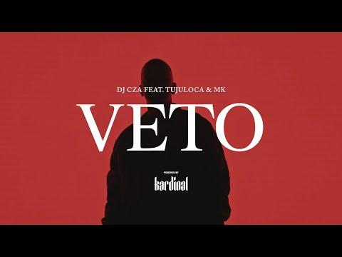 DJ CZA feat. TUJULOCA & MK - VETO (Official Music Video)