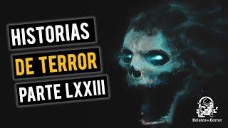 HISTORIAS DE TERROR LXIII (RELATOS DE HORROR)